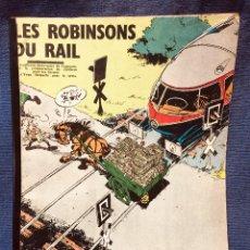 Cómics: LES ROBINSONS DU RAIL SERIE DE SPIROU FRANCIA ANDRÉ FRANQUIN S XX. Lote 183377316