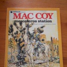 Cómics: MAC COY Nº 15 - MESCALEROS STATION - GOURMELEN, PALACIOS - GRIJALBO / DARGAUD - TAPA DURA (U). Lote 183386471