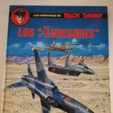 Cómics: LOS AGRESORES (LAS AVENTURAS DE BUCK DANNY Nº 44) GUIÓN DE J. M. CHARLIER. Lote 183391000