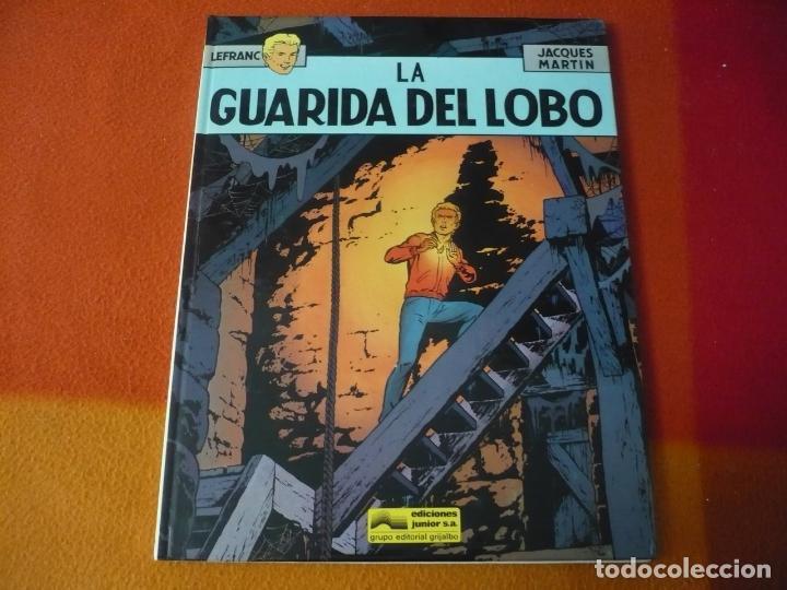 LEFRANC 4 LA GUARIDA DEL LOBO ( JACQUES MARTIN ) ¡BUEN ESTADO! JUNIOR 1986 TAPA DURA GRIJALBO (Tebeos y Comics - Grijalbo - Lefranc)