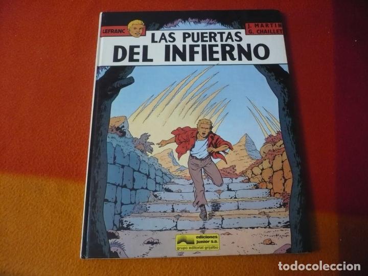 LEFRANC 5 LAS PUERTAS DEL INFIERNO ( JACQUES MARTIN ) ¡BUEN ESTADO! JUNIOR 1987 TAPA DURA GRIJALBO (Tebeos y Comics - Grijalbo - Lefranc)