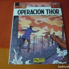 Cómics: LEFRANC 6 OPERACION THOR ( J. MARTIN CHAILLET) ¡BUEN ESTADO! JUNIOR 1987 TAPA DURA GRIJALBO. Lote 183545897