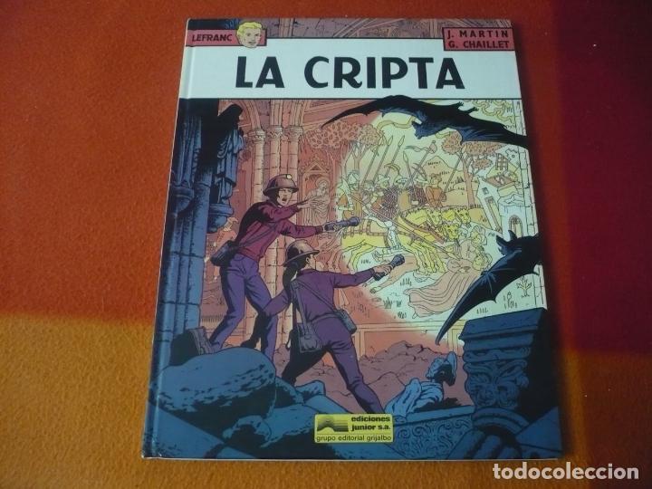 LEFRANC 9 LA CRIPTA ( J. MARTIN CHAILLET) ¡BUEN ESTADO! JUNIOR 1988 TAPA DURA GRIJALBO (Tebeos y Comics - Grijalbo - Lefranc)