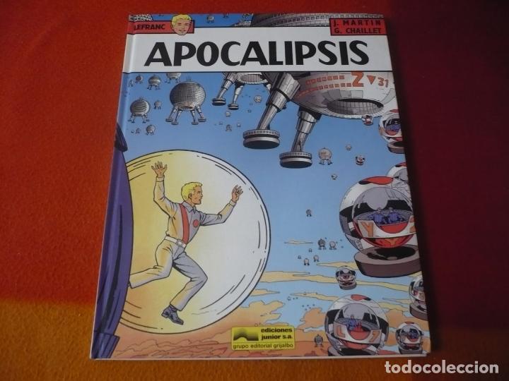 LEFRANC 10 APOCALIPSIS ( J. MARTIN CHAILLET) ¡MUY BUEN ESTADO! JUNIOR 1989 TAPA DURA GRIJALBO (Tebeos y Comics - Grijalbo - Lefranc)