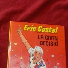Cómics: ERIC CASTEL 8 - LA GRAN DECISIO - REDING & HUGUES - CARTONE - EN CATALAN. Lote 183548965