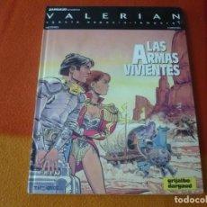 Cómics: VALERIAN 14 ARMAS VIVIENTES ( MEZIERES CHRISTIN ) ¡BUEN ESTADO! TAPA DURA GRIJALBO DARGAUD. Lote 183685506