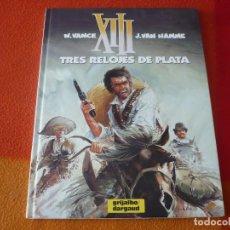 Cómics: XIII 11 TRES RELOJES DE PLATA ( VANCE HAMME ) ¡MUY BUEN ESTADO! TAPA DURA GRIJALBO DARGAUD. Lote 183759396