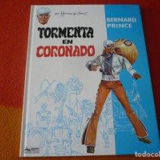 Comics : BERNARD PRINCE 2 TORMENTA EN CORONADO ( HERMANN GREG) ¡MUY BUEN ESTADO! TAPA DURA GRIJALBO DARGAUD. Lote 183815001