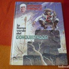Comics : BERNARD PRINCE 8 LA LLAMA VERDE DEL CONQUISTADOR ( HERMANN ) ¡MUY BUEN ESTADO! TAPA DURA GRIJALBO. Lote 183815151