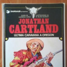 Cómics: NÚMERO 1 / JONATHAN CARTLAND : ÚLTIMA CARAVANA A OREGÓN. Lote 183825325