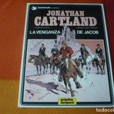 Cómics: JONATHAN CARTLAND 4 LA VENGANZA DE JACOB ( HARLE BLANC-DUMONT) ¡MUY BUEN ESTADO! TAPA DURA GRIJALBO. Lote 183893640