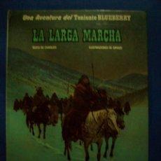 Cómics: TENIENTE BLUEBERRY Nº 16 LA LARGA MARCHA GIRAUD EDICIONES JUNIOR GRIJALBO. Lote 184031715