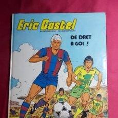 Cómics: ERIC CASTEL. Nº 4. DE DRET A GOL !. EDICIONES JUNIOR 1983. EN CATALÀ. Lote 184060091