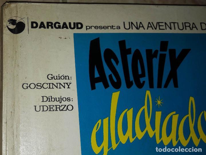 Cómics: ASTERIX GLADIADOR DARGAUD GRIJALBO GUIÓN GOSCINNY DIBUJOS UDERZO - Foto 2 - 184250595