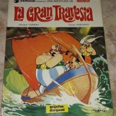 Cómics: ASTERIX LA GRAN TRAVESIA DARGAUD GRIJALBO GUIÓN GOSCINNY DIBUJOS UDERZO. Lote 184251746