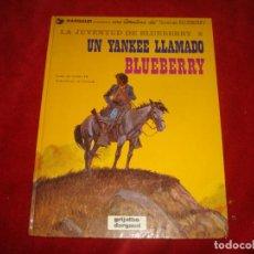 Cómics: TENIENTE BLUEBERRY Nº 13 UN YANKEE LLAMADO BLUEBERRY GRIJALBO 1981. Lote 184388021