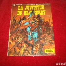 Cómics: TENIENTE BLUEBERRY Nº 12 LA JUVENTUD DE BLUEBERRY GRIJALBO 1980. Lote 184388371