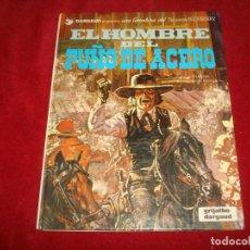 Cómics: TENIENTE BLUEBERRY Nº 4 EL HOMBRE DEL PUÑO DE ACERO GRIJALBO 1980. Lote 184389020