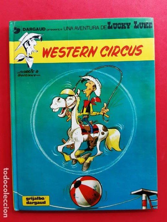 LUCKY LUKE WESTERN CIRCUS 1ª EDICION EN CATALAN (Tebeos y Comics - Grijalbo - Lucky Luke)