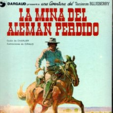 Cómics: BLUEBERRY Nº 1 LA MINA DEL ALEMAN PERDIDO. Lote 186021626