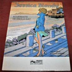 Cómics: JESSICA BLANDY, ACUÉRDATE DE ENOLA GAY - DUFAUX/RENAUD - GRIJALBO - 1989. Lote 186149798