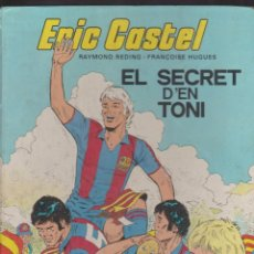 Cómics: ERIC CASTEL -- Nº 6 EL SECRET D'EN TONI. Lote 186200451