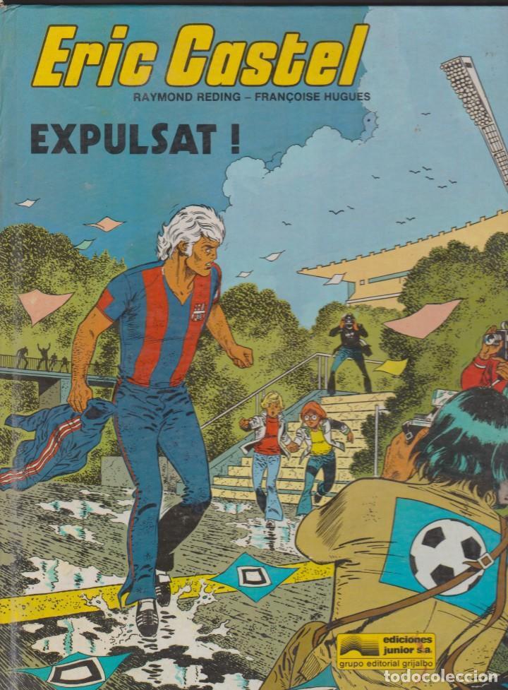 ERIC CASTEL -- Nº 3 EXPULSAT (Tebeos y Comics - Grijalbo - Eric Castel)