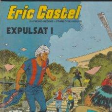 Cómics: ERIC CASTEL -- Nº 3 EXPULSAT. Lote 186200491