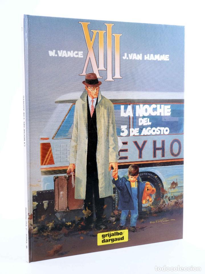 XIII 7. LA NOCHE DEL 3 DE AGOSTO (WILLIAM VANCE / JEAN VAN HAMME) GRIJALBO, 1991. OFRT ANTES 12E (Tebeos y Comics - Grijalbo - XIII)
