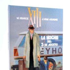 Cómics: XIII 7. LA NOCHE DEL 3 DE AGOSTO (WILLIAM VANCE / JEAN VAN HAMME) GRIJALBO, 1991. OFRT ANTES 12E. Lote 229829585