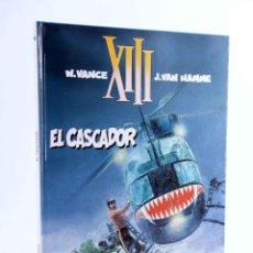 Cómics: XIII 10. EL CASCADOR (WILLIAM VANCE / JEAN VAN HAMME) GRIJALBO, 1994. OFRT ANTES 12E. Lote 207791005