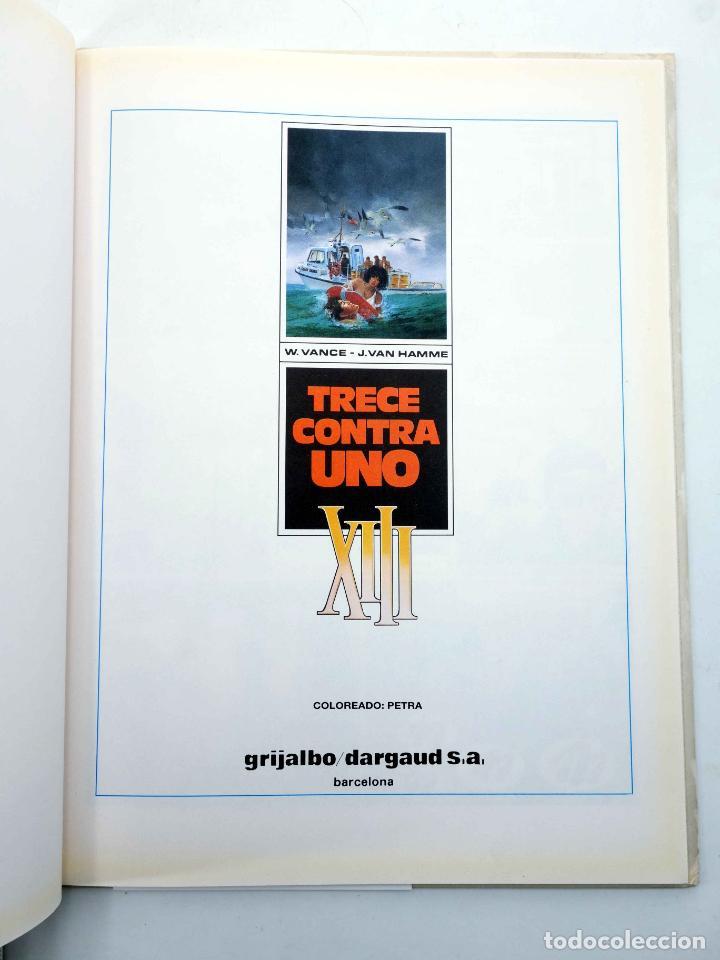 Cómics: XIII 8. TRECE CONTRA UNO (William Vance / Jean Van Hamme) Grijalbo, 1992. OFRT antes 12E - Foto 3 - 207790998