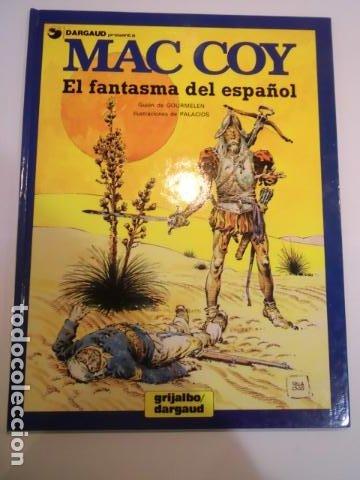 MAC COY - NUM 16 - EL FANTASMA DEL ESPAÑOL - DARGAUD - 1991 (Tebeos y Comics - Grijalbo - Mac Coy)