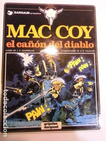 MAC COY - NUM 9 – EL CAÑON DEL DIABLO - DARGAUD - 1991 (Tebeos y Comics - Grijalbo - Mac Coy)