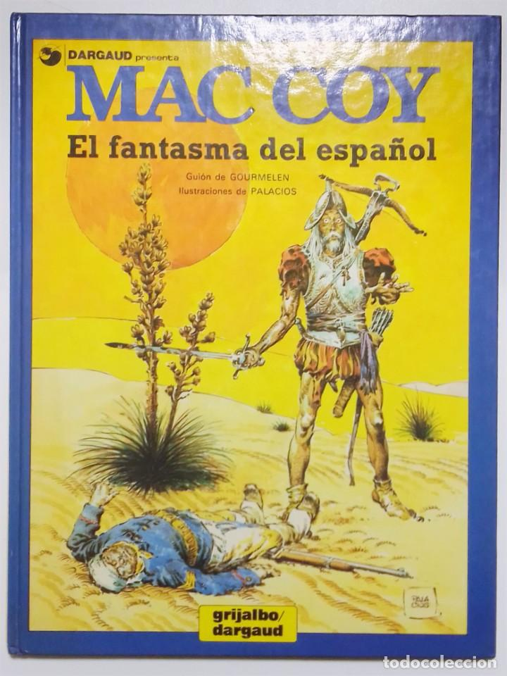 Cómics: Dargaud Presenta MAC COY El fantasma del español Gourmelen y Palacios # 16 Grijalbo - Foto 2 - 188451935