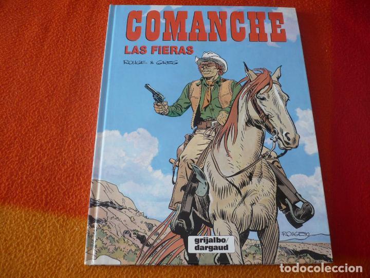 COMANCHE 11 LAS FIERAS ( ROUGE GREG ) ¡MUY BUEN ESTADO! TAPA DURA GRIJALBO DARGAUD (Tebeos y Comics - Grijalbo - Comanche)