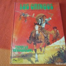 Cómics: LOS GRINGOS VIVA LA REVOLUCION ( CHARLIER DE LA FUENTE ) ¡BUEN ESTADO! TAPA DURA GRIJALBO. Lote 188683467