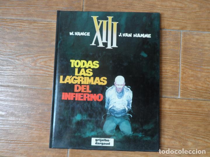 XIII Nº 3 TODAS LAS LAGRIMAS DEL INFIERNO VANCE HAMME TAPA DURA EDITORIAL GRIJALBO DARGAUD (Tebeos y Comics - Grijalbo - XIII)