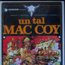 Cómics: UN TAL MAC COY Nº 2 - TAPA DURA - GUIÓN DE GOURMELEN - GRIJALBO/DARGAUD 1981. Lote 189412371