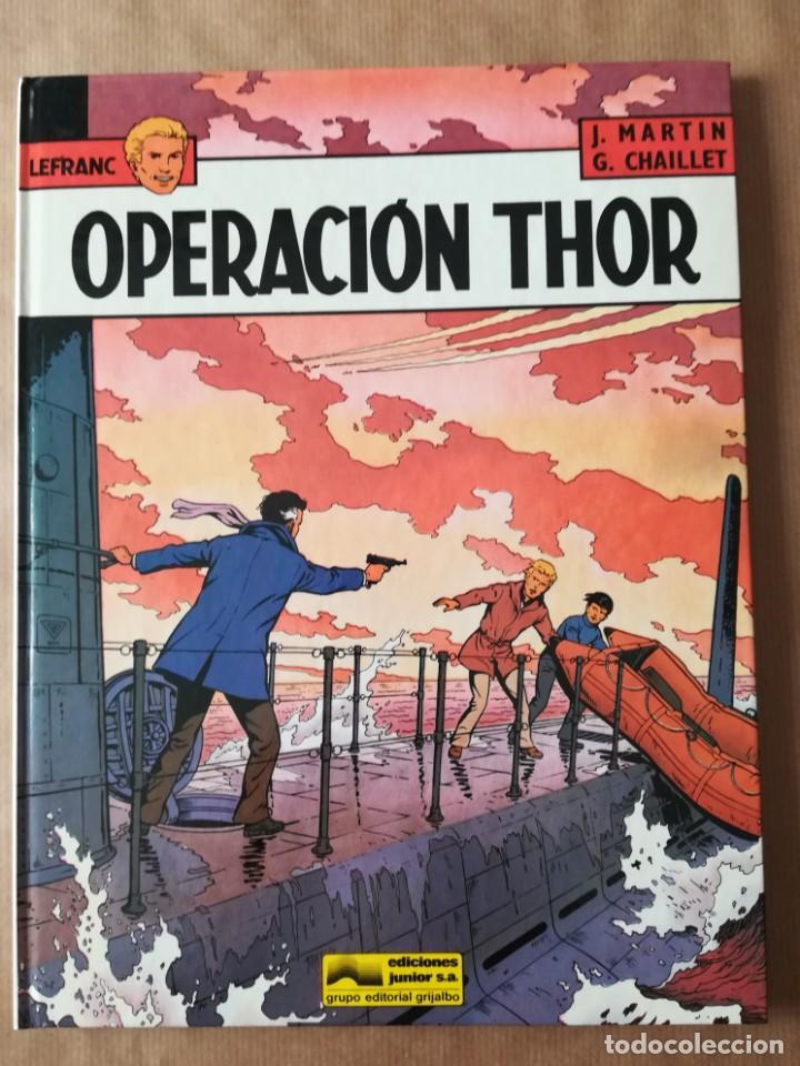 LEFRANC Nº 6 OPERACIÓN THOR - JACQUES MARTIN - GRIJALBO EDICIONES JUNIOR (Tebeos y Comics - Grijalbo - Lefranc)
