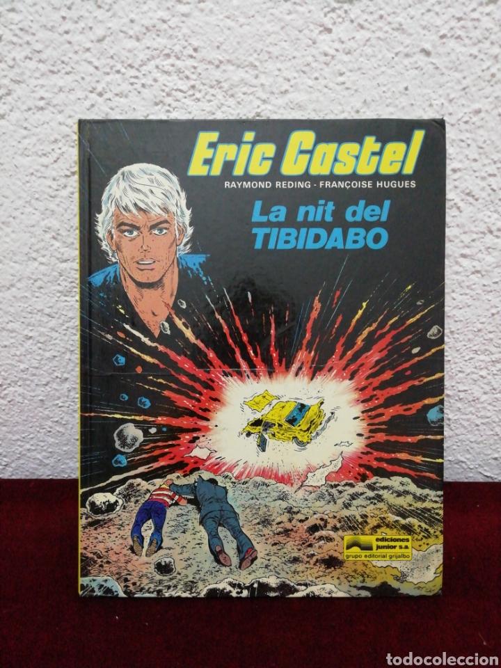 ERIC CASTEL. LA NIT DEL TIBIDABO. AÑO 1984. EDITORIAL GRIJALBO (Tebeos y Comics - Grijalbo - Eric Castel)