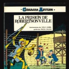 Cómics: CASACAS AZULES - EDICIONES JUNIOR (GRIJALBO) / NÚMERO 6 - LA PRISIÓN DE ROBERTSONVILLE. Lote 190539973