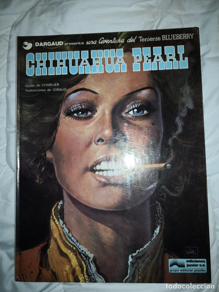 BLUEBERRY CHIHUAHUA PEARL 7 (Tebeos y Comics - Grijalbo - Blueberry)