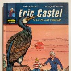 Cómics: ERIC CASTEL - 12 - LA CASA DEL CORMORÀ. Lote 190607608
