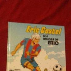 Cómics: ERIC CASTEL 1 - LOS JUNIORS DE ERIC - REDING & HUGUES - CARTONE . Lote 191025638