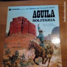 Cómics: ÁGUILA SOLITARIA TENIENTE BLUEBERRY. Lote 191148293