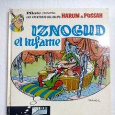 Cómics: IZNOGUD EL INFAME/PILOTE-BRUGUERA 1971.. Lote 191204977