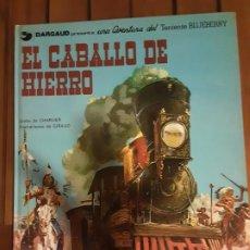 Cómics: EL CABALLO DE HIERRO TENIENTE BLUEBERRY Nº 3 CHARLIER GIRAUD GRIJALBO/DARGAUD AÑO 1980. Lote 191536181