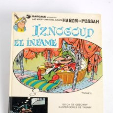 Cómics: HARUN EL PUSSAH Nº 7. IZNOGOUD EL INFAME. GRIJALBO/DARGAUD. 1981. Lote 191612681