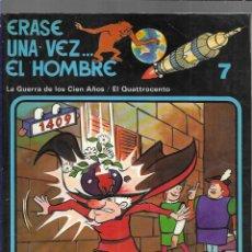 Cómics: ERASE UNA VEZ ... EL HOMBRE - Nº 7. Lote 192895100